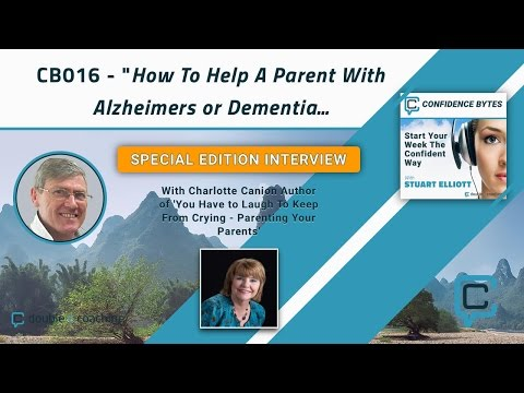 How To Care For A Parent or Loved One With Alzheimers or Dementia