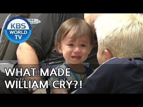 What made William cry?? [The Return of Superman/2018.06.10]