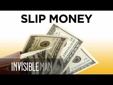 Slip Someone Money Like A Boss! - Invisible Man Presents