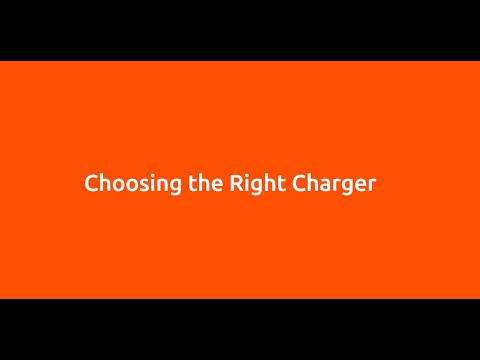 Charging101: Choosing the Right Charger