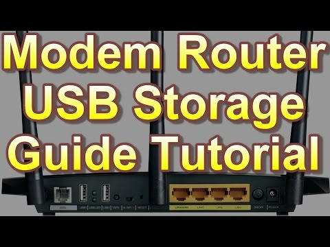 Modem Router USB Storage Guide Tutorial