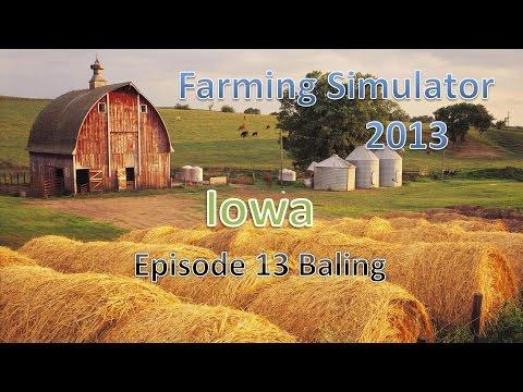 Farming Simulator 2013 Iowa E13 -  Baling