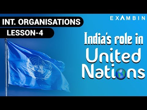India's role in United Nations | Role of India in UN | permanent membership in UNSC
