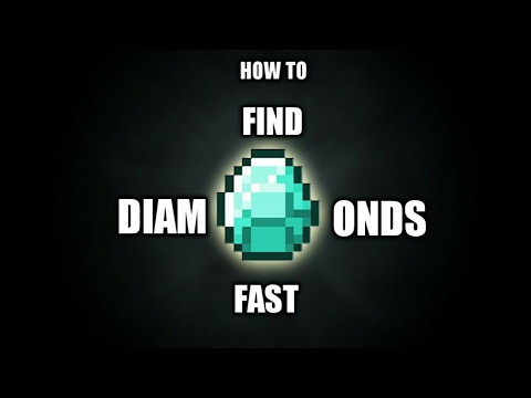 How to find diamonds really fast in minecraft