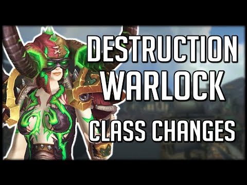DESTRUCTION WARLOCK CLASS CHANGES IN BFA - Huge Damage, Few Changes | WoW Battle for Azeroth