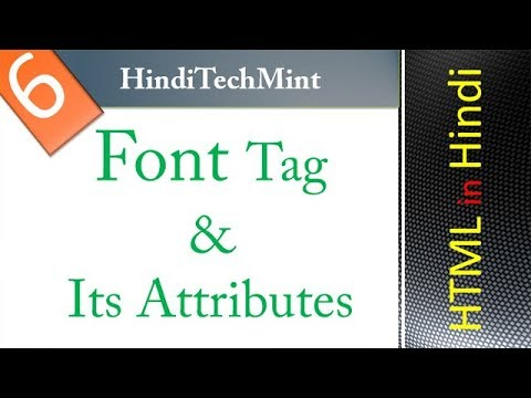 font tag and its attributes color, size and face in html