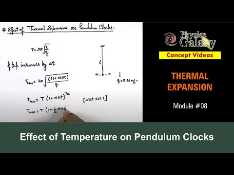 8. Physics | Thermal Expansion | Effect of Temperature on Pendulum Clocks | by Ashish Arora
