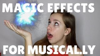 How to make Magic Effects (Particles) on Musical.ly