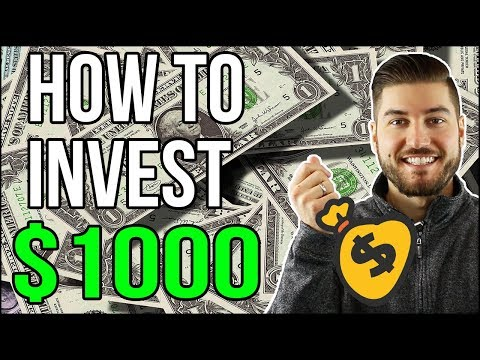 HOW TO INVEST $1000 in 2018