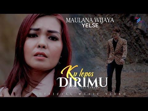 Download Lagu Maulana Wijaya Ku Lepas Dirimu feat Yelse Mp3