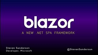 Blazor, a new framework for browser-based .NET apps- Steve Sanderson