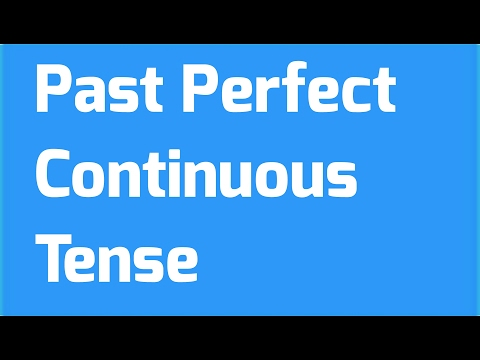 Past Perfect Continuous Tense in hindi ! English Graammar !