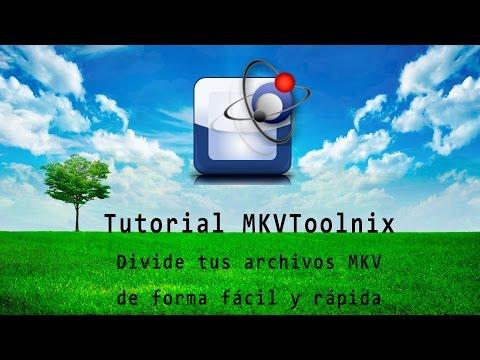 Tutorial MKVToolnix - Como Dividir MKV Fácil y Rápido