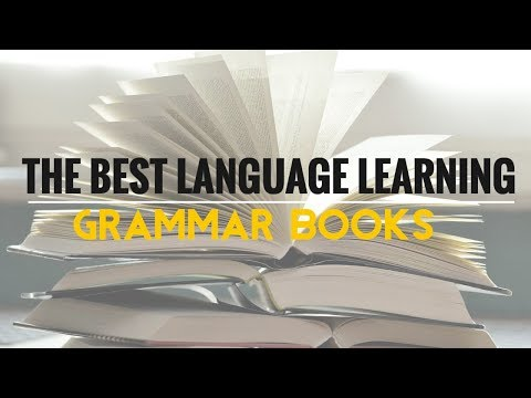 What Are the Best Language Learning Grammar Books?