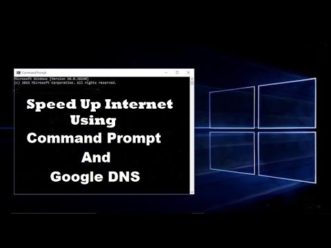How To Speed Up Internet Using Command Prompt And Google DNS
