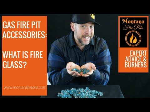 Fire Glass Basics