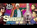 Sardaar Ji  Hindi Movies 2019 Full Movie  Diljit Dosanjh Movies  Neeru Bajwa  Comedy Movies