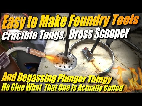 Make Metal Foundry Tools: Crucible Tongs, Dross Scooper, and Degassing thing for Metal Casting