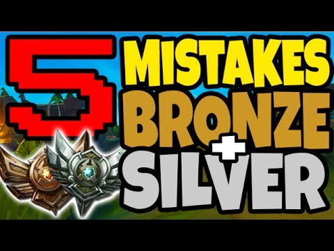 5 Crucial Mistakes of Bronze & Silver Players in Ranked - League of Legends