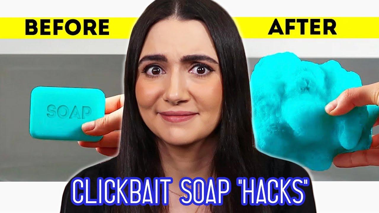 "I Tested Clickbait DIY Soap ""Hacks"""