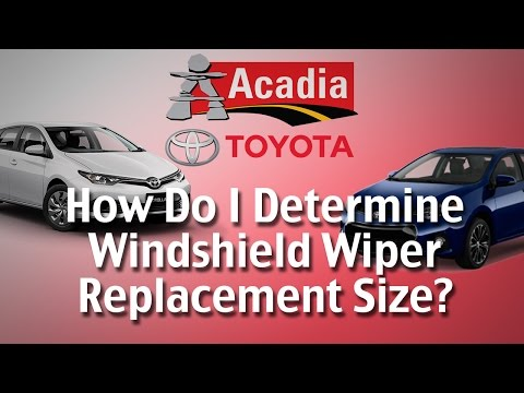 How Do I Determine the Right Size for My Windshield Wiper Blade Replacement? - Acadia Toyota