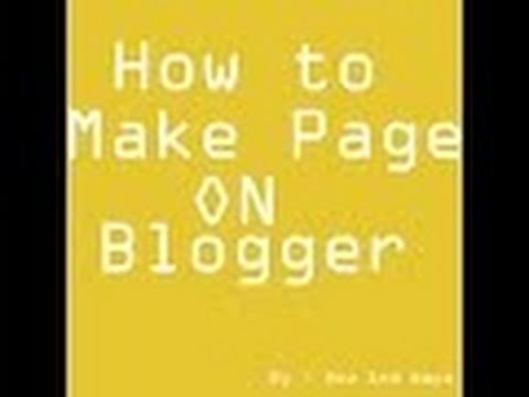 how to make page on blogger / how to create navigation on blogger