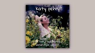 Katy Perry - Small Talk / Act My Age / Daisies (The KP5 Tour Concept)