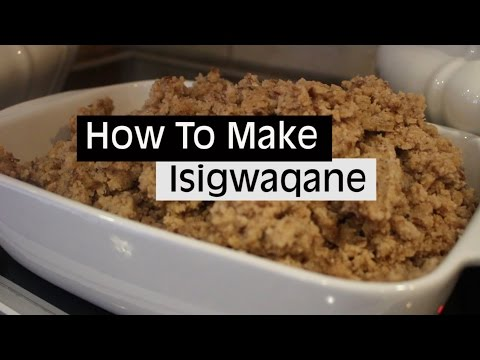 How To Make Isigwaqane | Pap Culture