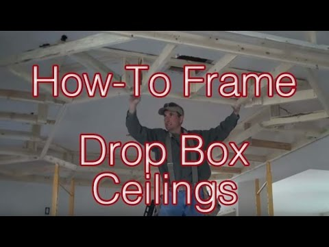 How-to Frame Drop Box Ceilings: Home Renovation Tips