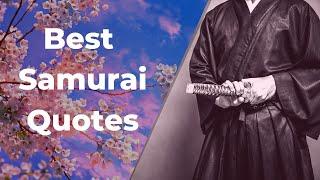 Best Samurai Quotes | Motivational Quotes