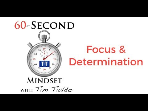 60-SECOND MINDSET - Have Focus and Determination