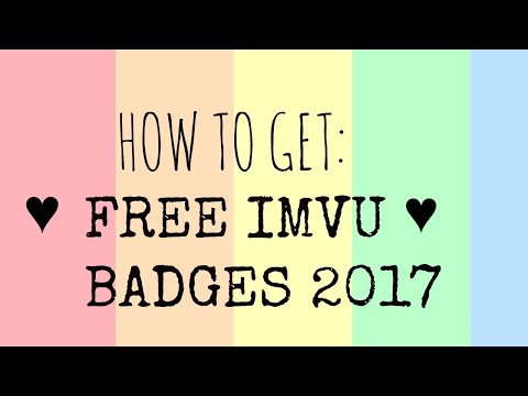 ♥How to get free IMVU badges 2017♥