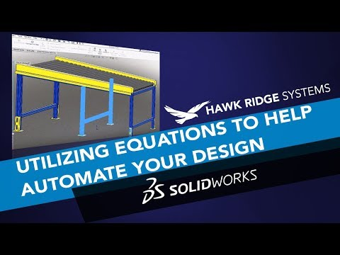 SOLIDWORKS: Utilizing Equations to Help Automate Your Design