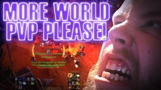 """World of Warcraft Needs More World PvP!"" - (A Discussion)"