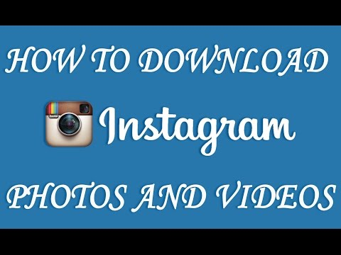Download Photos and Videos from Instagram