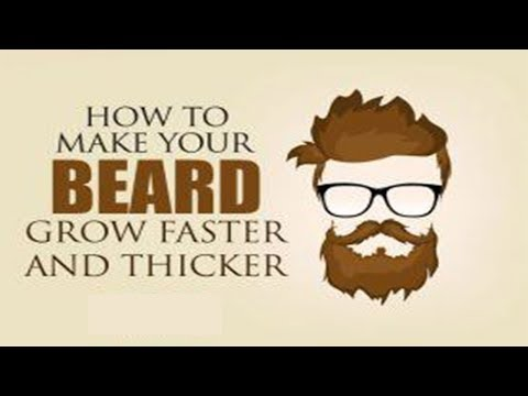 top 10 ways to make your beard grow faster and thicker