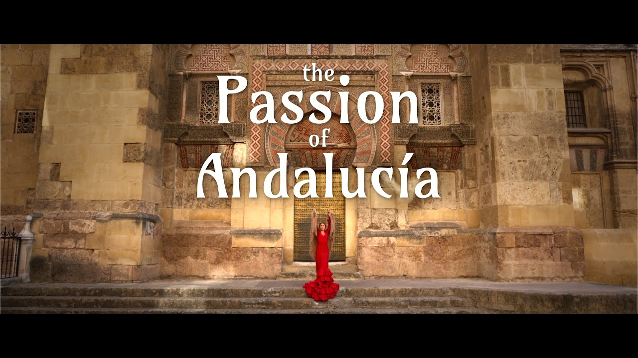 The Passion of Andalucía