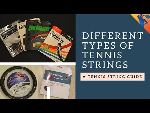 Different Types of Tennis Strings Explained I How to Pick Your Perfect Tennis String