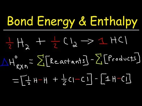 Bond Energy Calculations & Enthalpy Change Problems, Basic Introduction, Chemistry