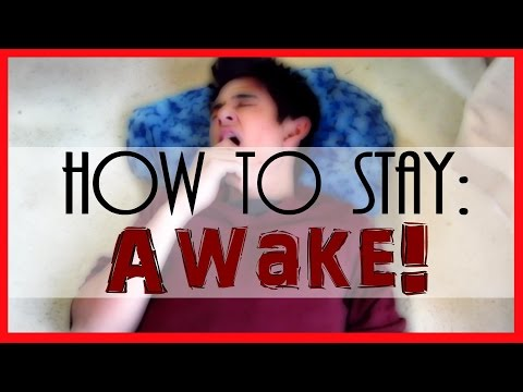 How to Stay Awake When your Tired! | ParcDuction