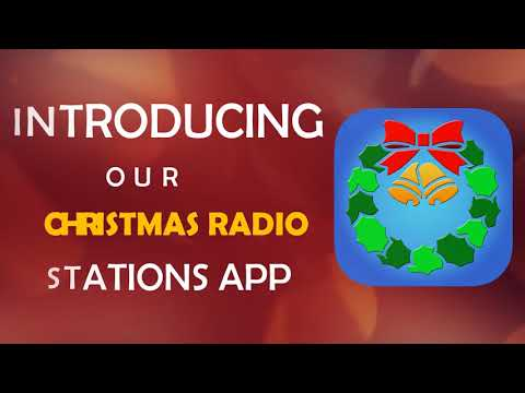 Christmas Radio Station App - Application to Listen to Christmas Songs