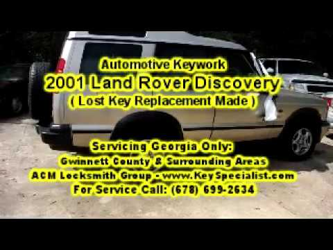 2001 Land Rover Discovery - Lost Key Replacement Made! Locksmith Duluth GA