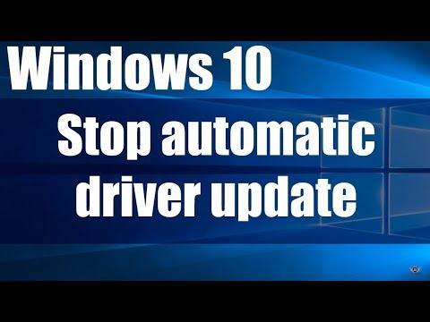 How to Disable or Stop Windows 10 automatic drivers updates