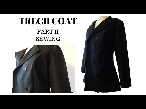How to Sew | Trench Coat (Part II)