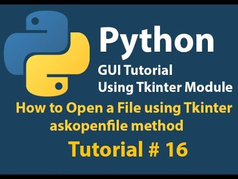 Python GUI: How to open a file And get its Path Using Tkinter askopenfile Method Tutorial# 16.1