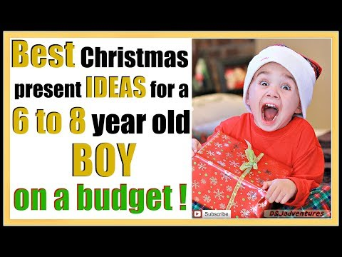 Best Christmas gift ideas for a 6 to 8 year old boy on a budget