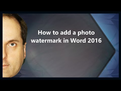How to add a photo watermark in Word 2016