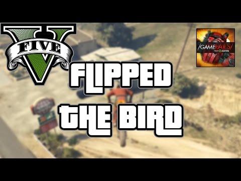 Flipped the Bird - GTA V (Fail) - GameFails