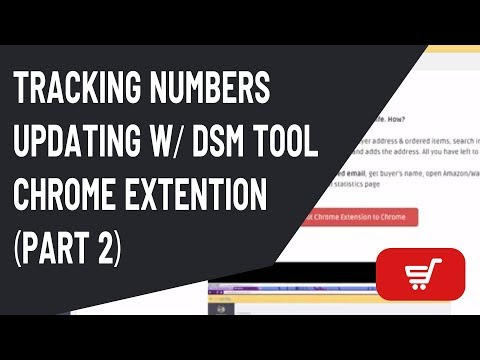 Drop Shipping Tip #5 (part 2) - Tracking numbers updating with DSM Tool chrome extention