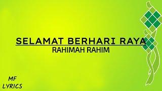 Rahimah Rahim - Selamat Berhari Raya (Lirik)